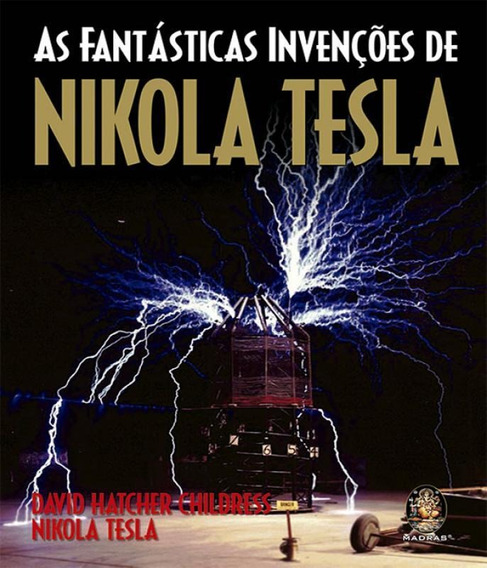 Fantasticas Invencoes De Nikola Tesla, As - 02 Ed