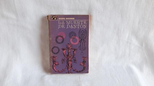 Imagen 1 de 6 de La Muerte De Danton Georg Buchner Inst Del Libro La Habana