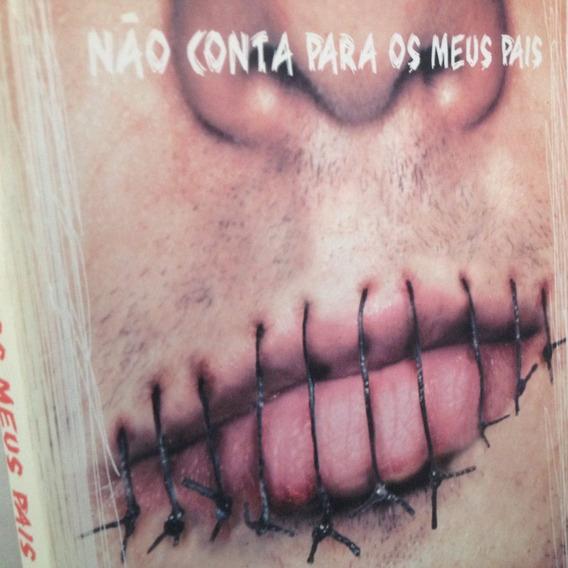 Livro - Não Conta Para Os Meus Pais - Pilar Guembe