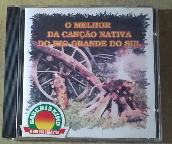 Cd O Melhor Da Canção Nativa Do Rio Grande Do Sul Gauchismo