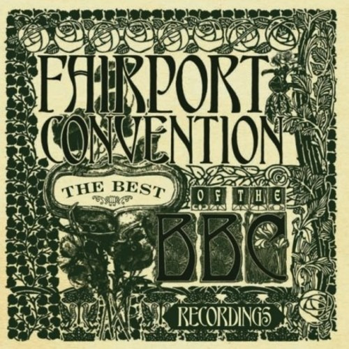 Fairport Convention The Best Of The Bbc Recordings Cd Uk Imp