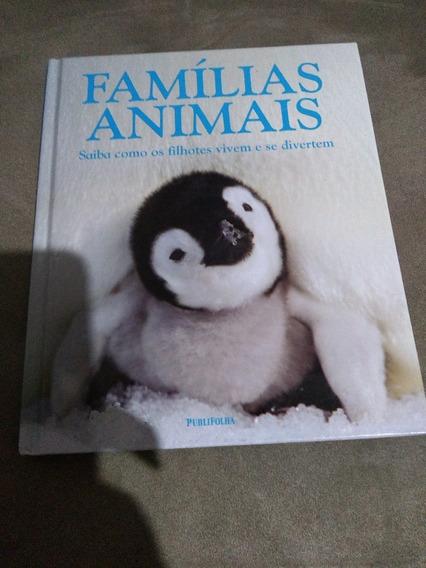 Famílias Animais - Saiba Como Os Filhotes Vivem E Se Diverte