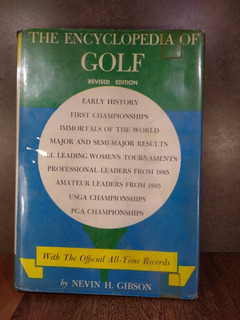 L1752 Nevin H Gibson The Encyclopedia Of Golf