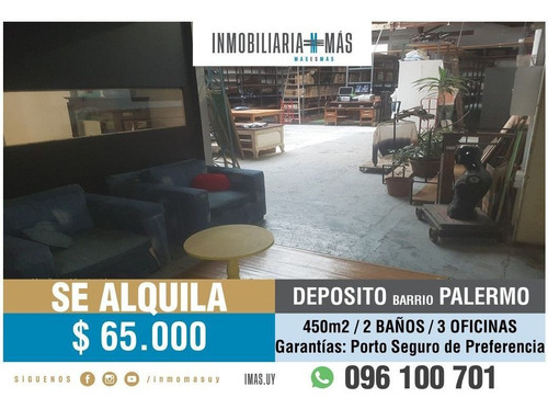 Alquiler Deposito C/oficinas Palermo Montevideo Imas.uy L *