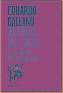 Memoria Del Fuego 2 - Eduardo Galeano