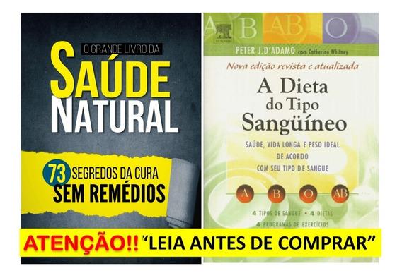 O Grande Livro Da Saúde Natural Dieta Tipo De Sangue