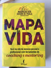 Livro Mapa Da Minha Vida, Coaching E Mentoring