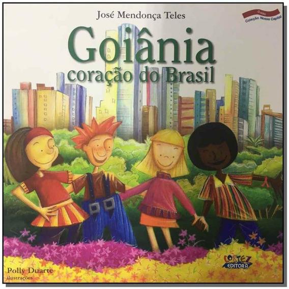 Goiânia, Coração Do Brasil