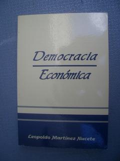 Libro Democracia Economica De Leopoldo Martinez Nucete