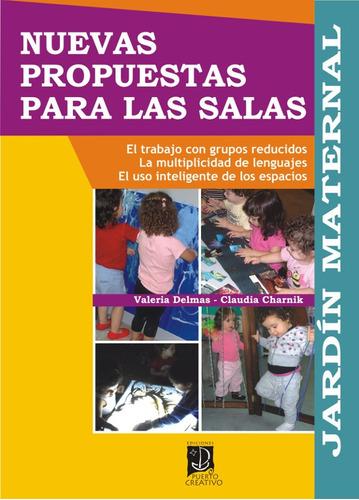 Imagen 1 de 1 de Jardín Maternal: Nuevas Propuestas Para Las Salas