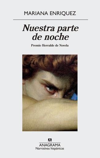 Nuestra Parte De Noche - Mariana Enríquez