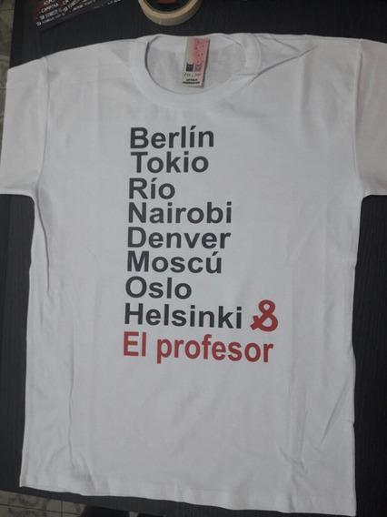 Remera La Casa De Papel Netflix Tokio Berlin Oslo Profesor