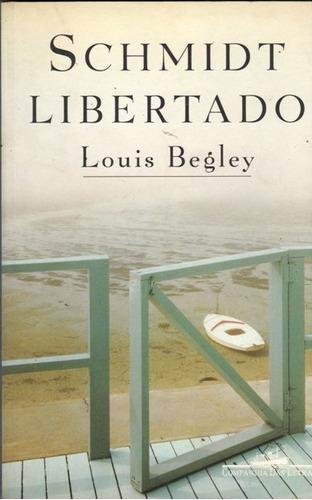 Livro Schmidt Libertado -  Louis Begley