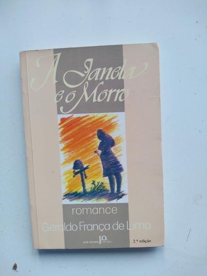 Livro - A Janela E O Morro - Geraldo França De Lima