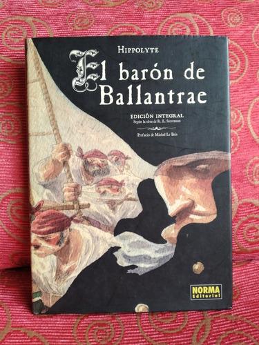 Imagen 1 de 6 de R. L. Stevenson / El Barón De Ballantrae (comic Hippolyte)