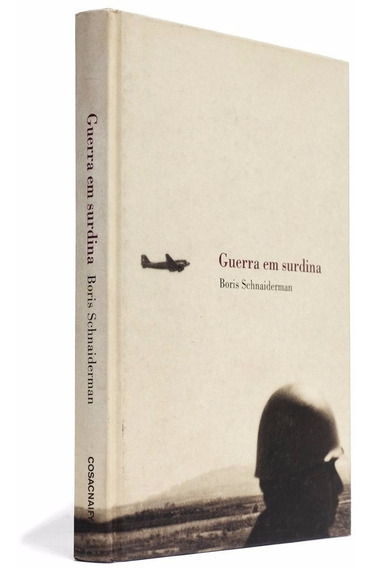 Livro Guerra Em Surdina Boris Schnaiderman Cosac Naify