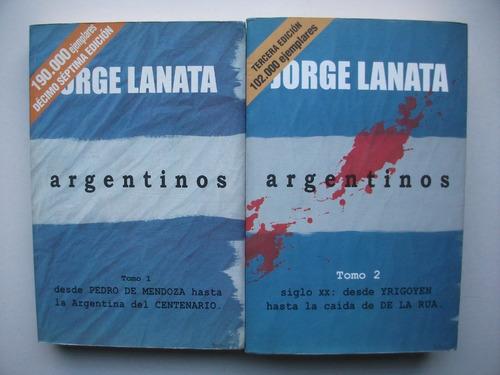 Argentinos - Jorge Lanata - Dos Tomos