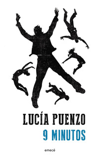 Nueve Minutos De Lucía Puenzo - Emecé