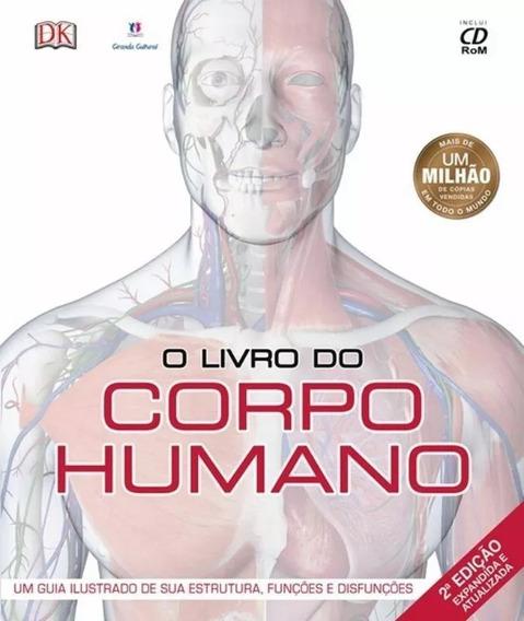 O Livro Do Corpo Humano Atualizado - Com Cd-rom, Novo