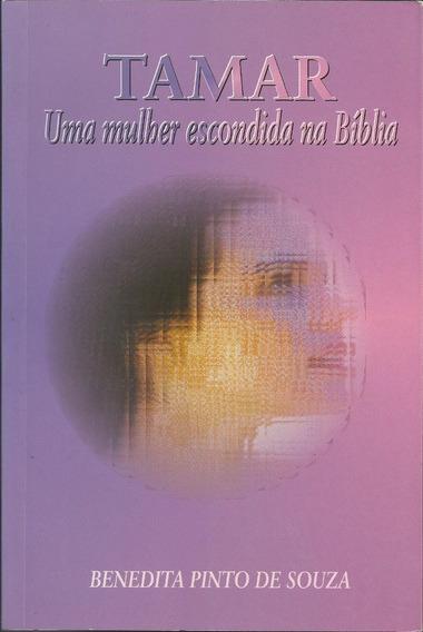 Tamar Uma Mulher Escondida Na Bíblia