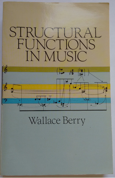 Livro Structural Functions In Music