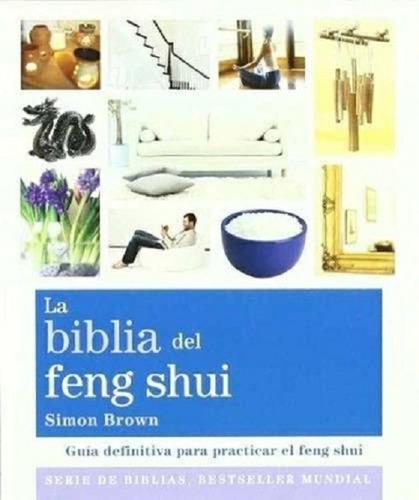 Biblia Del Feng Shui