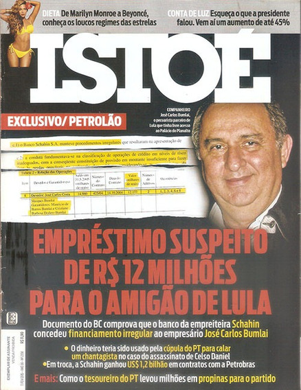 Revista Isto É Emprestimo Suspeito Para Amigo Do Lula 2/2015