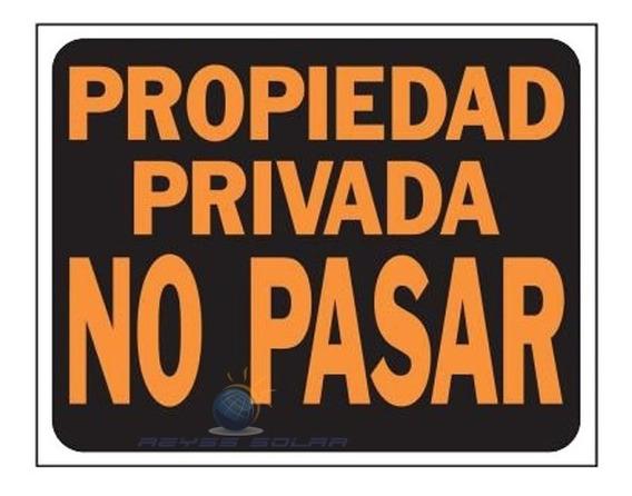 Letrero Propiedad Privada No Pasar Para Terreno