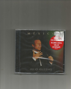 Cd Julio Iglesias - Mexico (novo/lacrado)