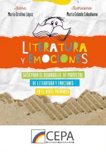 Literatura Y Emociones, De Maria Cristina López