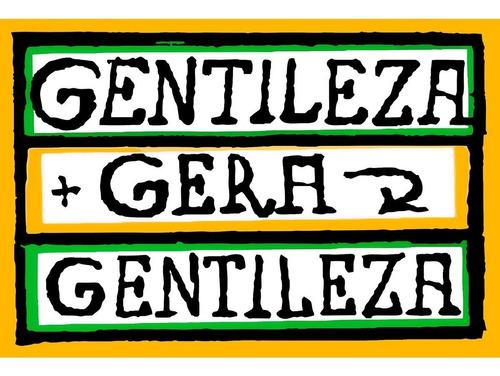 Imagem 1 de 1 de Placa Quadro - Decorativo - Gentileza Gera - Frases (h122)