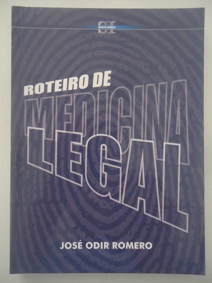 Roteiro De Medicina Legal - José Odir Romero