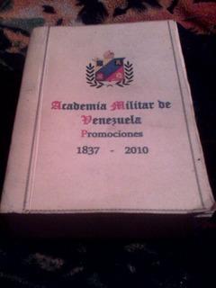 Libro Promociones Militares De Venezuela 1837 2010