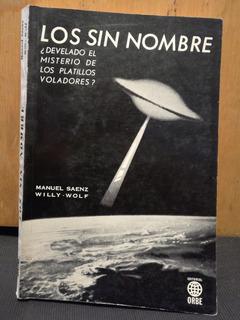 Los Sin Nombre Manuel Sáenz Wolf 1974