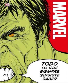Marvel Todo Lo Que Siempre Quisiste Saber Pasta Dura Hulk