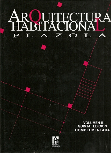 Arquitectura Habitacional. Plazola Vol 2. 5 Ed Complementada