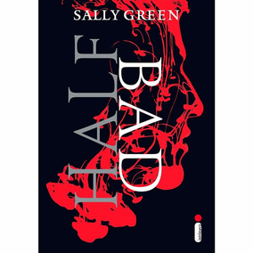 Livro: Half Bad - Sally Green
