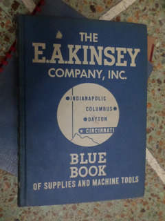 The E.a.kinsey Blue Book Of Supplies And Machine Tools