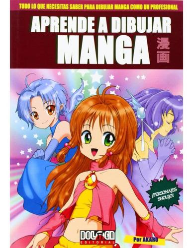 Aprende A Dibujar Manga 1