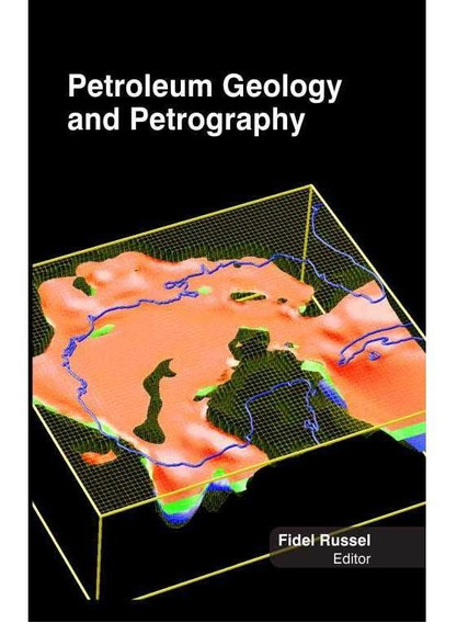 Petroleum Geology & Petrography