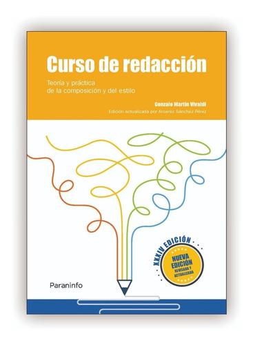 Curso De Redacción: Teoría Y Practica 34ª Edición