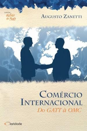 Comercio Internacional - Do Gatt A Omc