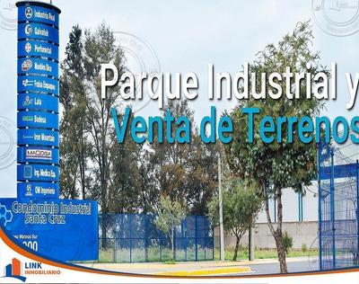 Excelente Terreno En Parque Industrial A La Entrada
