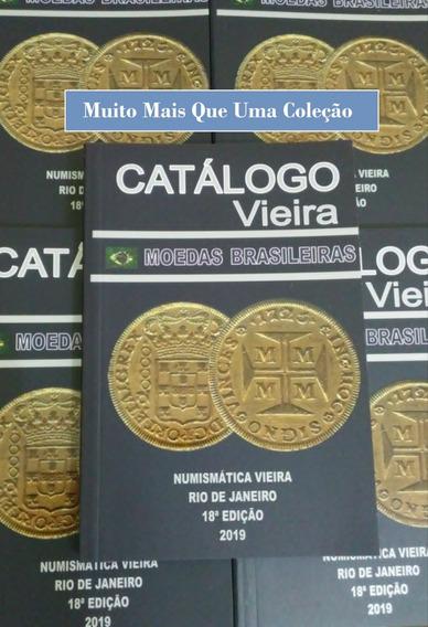 Catálogo Moedas Brasileiras - Catálogo Vieira 2019
