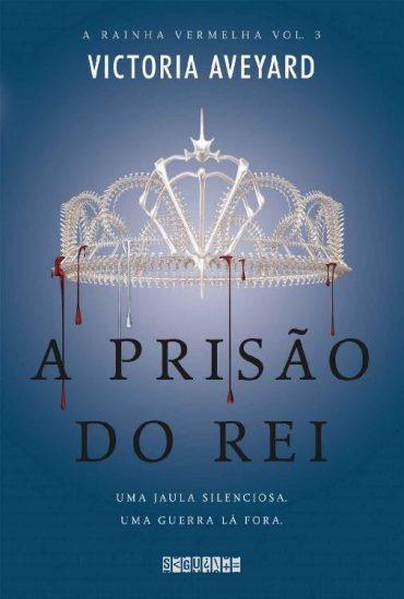 A Prisão Do Rei A Rainha Vermelha Vol 03 Victoria Aveyar