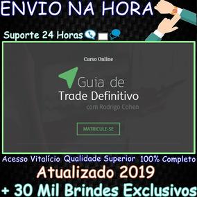 Curso Guia De Trade Definitivo 3.0 - Rodrigo Cohen + 30mil B