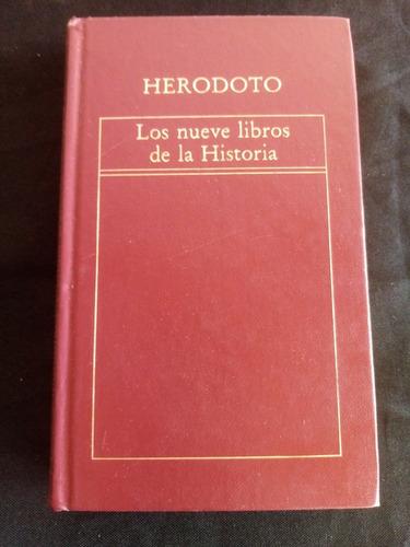 Herodoto. Los Nueve Libros De La Historia. Orbis, Empastado