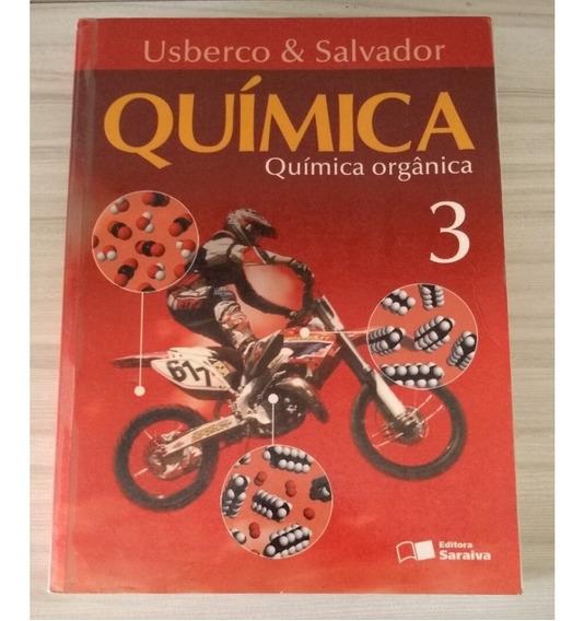 Livro Química Usberco Salvador - Vol 3 Ed Saraiva