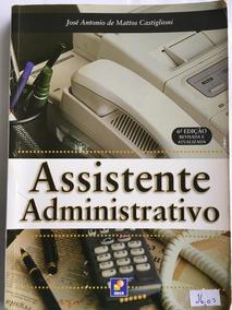 Livro Assistente Administrativo José A. Castiglioni