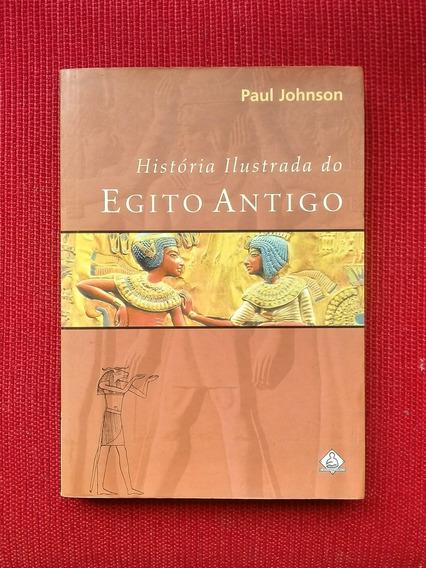 Livro: História Ilustrada Do Egito Antigo